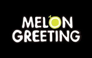 MELON GREETING